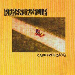 PRESSUREFLIP - Carefree Days
